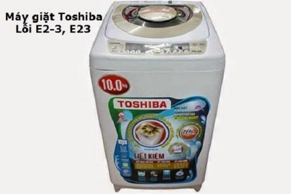 sửa máy giặt toshiba báo lỗi e23